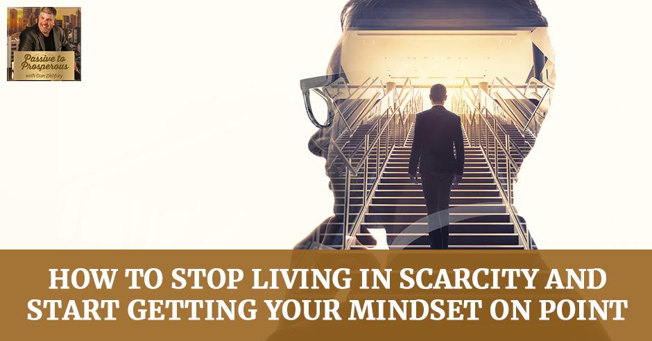 PTP 2 | Scarcity Mindset