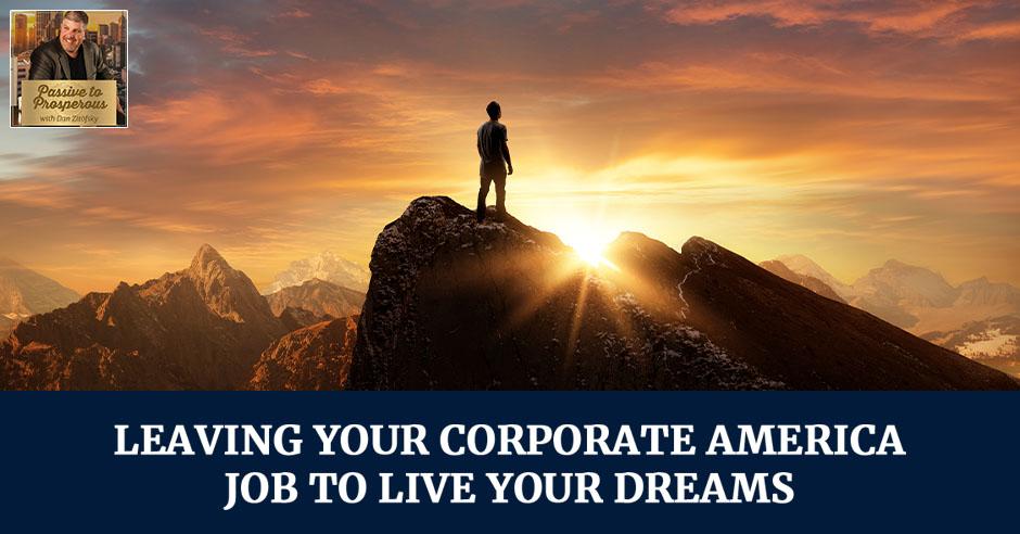 PTP 11 | Leaving Corporate America